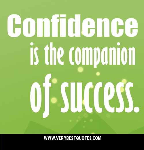 Confidence-is-the-companion-of-success.picture-Quotes
